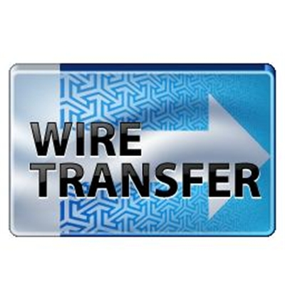 Wire Transfer Fee <BR> <BR> <BR>
